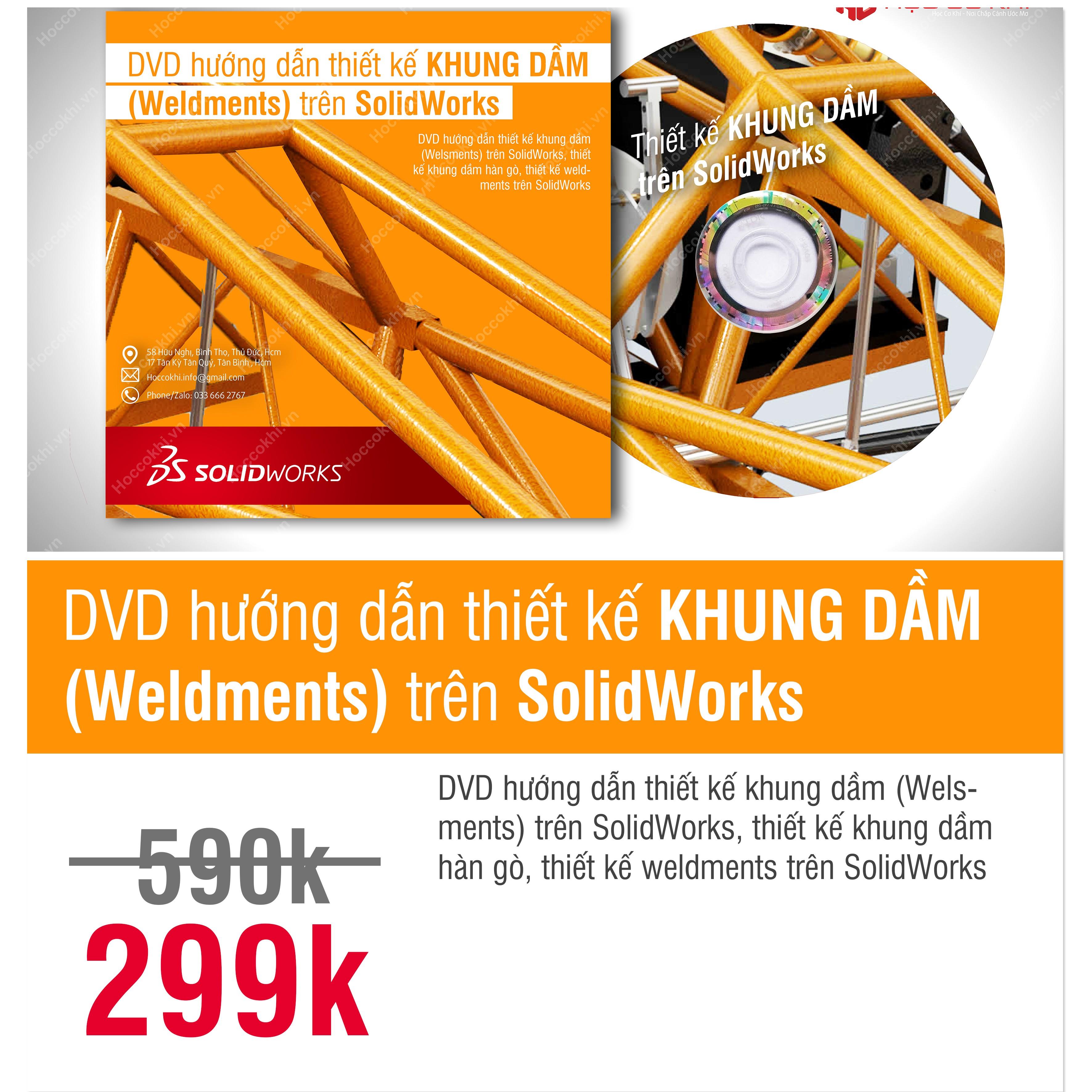 DVD hướng dẫn thiết kế khung dầm (Weldments) trên SolidWorks